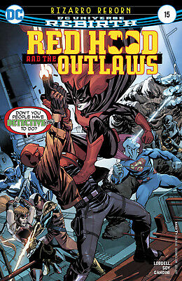 Red Hood And The Outlaws #15 (2017) 1St Printing Dc Universe Rebirth