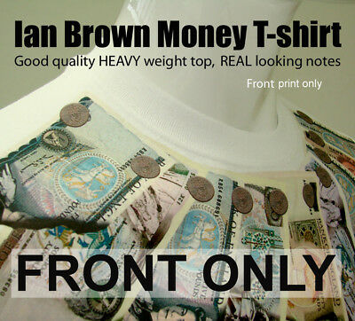 Ian Brown Money t-shirt  ***REAL BANK NOTES LIKE THE ORIGINAL*** The Roses