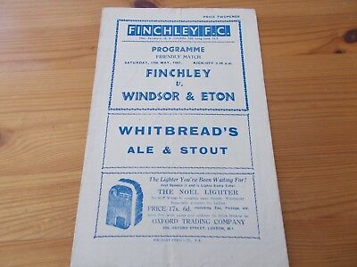 Finchley v Windsor & Eton Friendly programme dated 17-5-1947.      (F774)