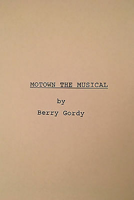MOTOWN:  THE MUSICAL - Play Script for Broadway Show - Unbound Cast Member Copy