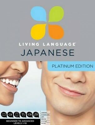 Living Language Japanese, Platinum Edition: A Complete Beginner Through