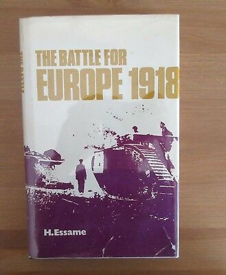 1918 WORLD WAR ONE CAMPAIGN book hubert essame