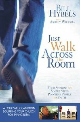 Just Walk Across the Room Updated Curriculum Kit: Four Sessions on Simple
