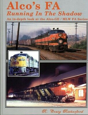 ALCo's FA: An in-depth look at ALCo-GE / MLW FA Series (NEW & OUT OF PRINT BOOK)