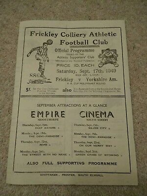 1949 Frickley Colliery V Yorkshire Amateurs F.a.cup Programme