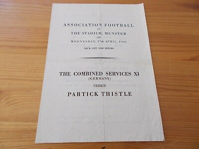 Combined Services v Partick Thistle in Germany programe dated 17-4-1946.  (F798)