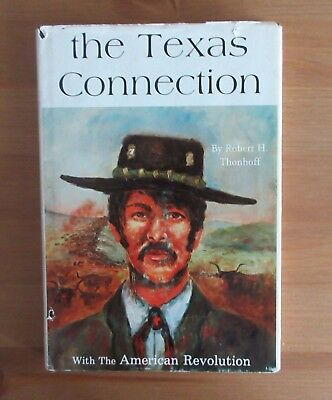 SIGNED book REVOLUTIONARY WAR TEXAS thonhoff