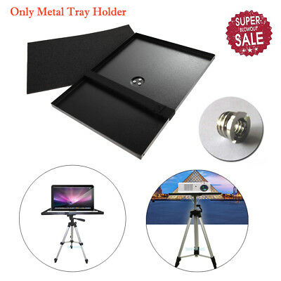 Metal Tray Holder for 1/4 Screw Tripod Stand 7''-15'' Laptop/Notebook/Projector