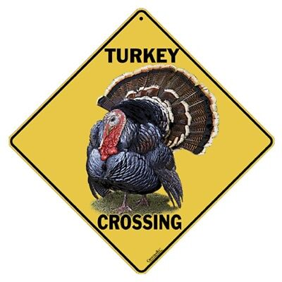 Turkey Crossing Sign NEW 12x12 Metal Free Shipping