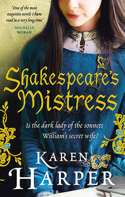 Shakespeare's Mistress: Historical Fiction,Harper, Karen,New Book mon0000105585