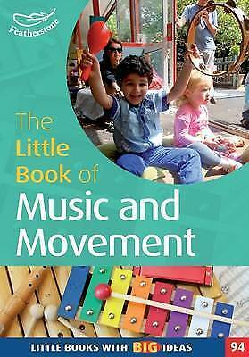 The Little Book of Music and Movement (Little Books),Judith Harries,New Book mon
