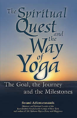 Spiritual Quest And The Way Of Yoga Hb: The Goal, the Journey and the Milestones