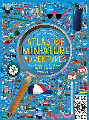 Atlas of Miniature Adventures: A pocket-sized collection of small-scale wonders,