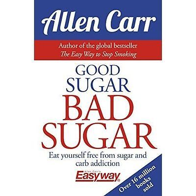 Good Sugar, Bad Sugar,Allen Carr,Excellent Book mon0000115630
