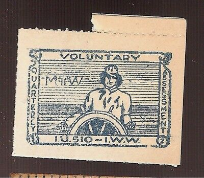 IWW Union TRADE Dues STAMP Industrial Workers of the World International 1920s?