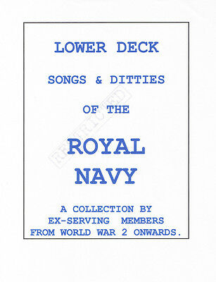 DISGUSTING SONGS AND RHYMES of the ROYAL NAVY, with anecdotes. WW2  ONWARDS.