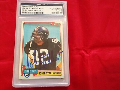 John Stallworth Steelers Autographed 1981 Topps Football Card Psa/dna Slabbed