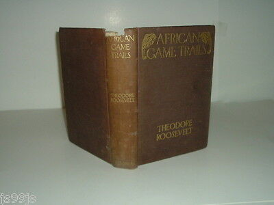 AFRICAN GAME TRAILS By THEODORE ROOSEVELT 1910 w/Map and Photographs