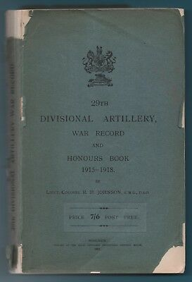 29Th Divisional Artillery War Record And Honours Book - Lt Col R M Johnson