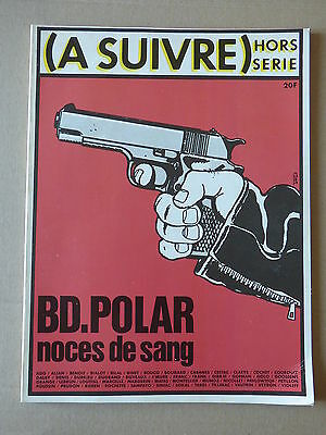 A SUIVRE HORS SERIE n° 2 SPECIAL B.D POLAR COVER TARDI