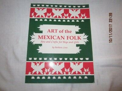 Art of the Mexican Folk Arts and Crafts for Boys and Girls by Barbara Linse