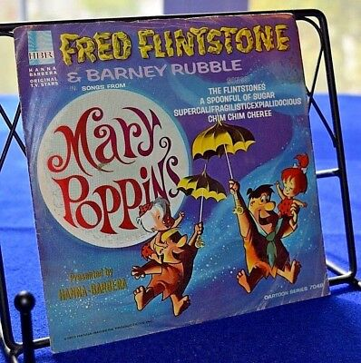 Hanna-Barbera-Fred Flintstone & Barney songs from Mary Poppins 45 RPM- L@@K