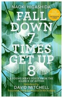 Fall Down Seven Times, Get Up Eight: A young man's voice from the silence of