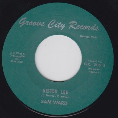 """SAM WARD Sister Lee GROOVE CITY 7"""" 45 Re. Classic 1968 Northern R&B Pounder HEAR"""