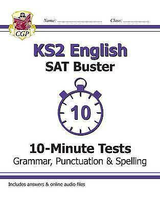 KS2 English SAT Buster 10-Minute Tests: Grammar, Punctuation & Spelling