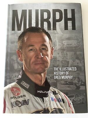 Murph -The Illustrated History Of Greg Murphy Book Signed By Greg Murphy