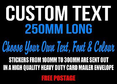 Custom Sticker Decal 250mm Vinyl Cut Made Lettering Personalised Word Car Text