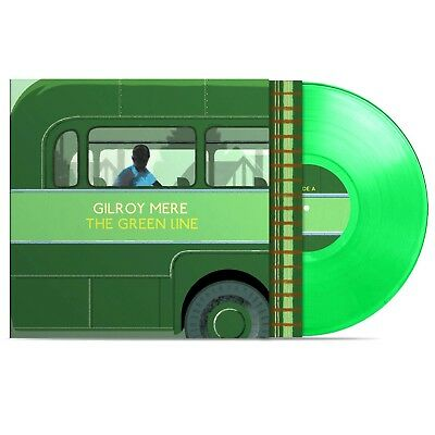 Gilroy Mere - The Green Line Limited Edition Green Vinyl LP Clay Pipe Music New