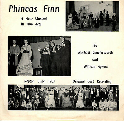 PHINEAS FINN Original Cast Recording Repton School RARE PRIVATE PRESS LP 1967