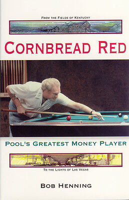 CORNBREAD RED - Pool's Greatest Money Player - the story of a POOL legend.