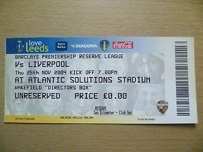 Tickets/ Stubs Reserve League 2004 - LEEDS UNITED v LIVERPOOL, 25th Nov