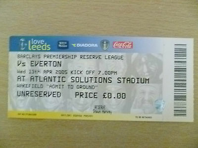 Tickets/ Stubs Reserve League 2005 - LEEDS UNITED v EVERTON, 13th April (Exc*)