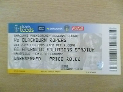 Tickets/ Stubs Reserve League 2005 - LEEDS UNITED v BLACKBURN ROVERS, 23 Feb
