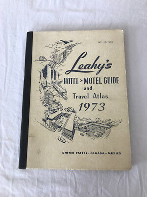Vintage LEAHY'S Hotel Motel Guide & Travel Atlas 1973 US Canada Mexico 98th Edtn