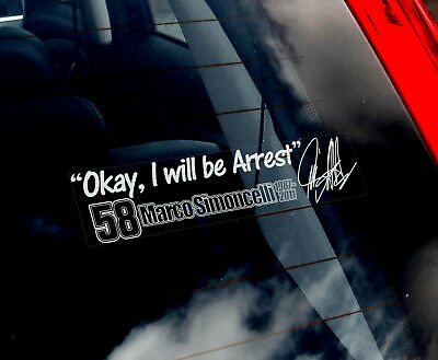Marco Simoncelli #58 - Car Window Sticker -'OK, I will be Arrest' Decal Sign-V04
