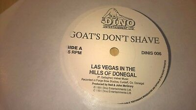 """GOATS DON'T SHAVE - Las Vegas In The Hills Of DOnegal - IRISH INDIE POP TRAD 7"""""""