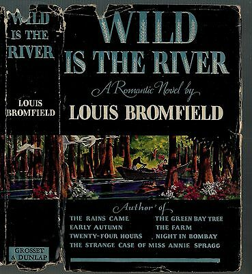 Classic Western Hardback - Wild is the River by Bromfield - w/ Dust Jacket - VG+