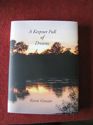 """Top quality hard back coarse fishing book """" A Keepnet Full of Dreams"""" K Grozier"""