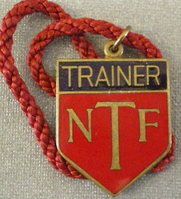 N.T.F. TRAINER = NATIONAL TRAINERS FEDERATION RACECOURSE Badge HORSE RACING