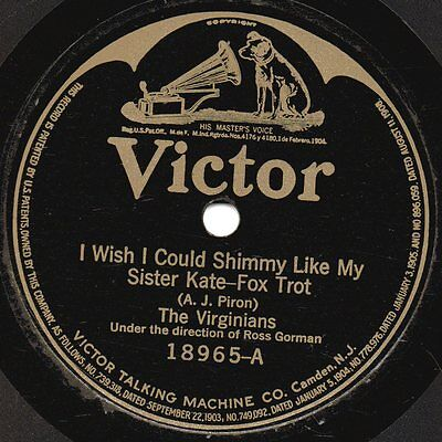"78er Early Jazz 1922 The Virginians ""I Wish I Could Shimmy Like My Sister Kate"""