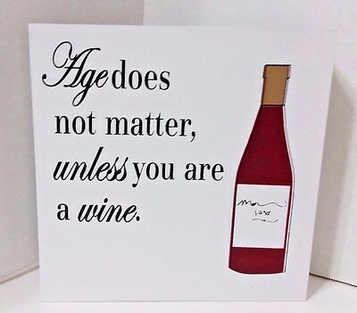 """Clever Captions Plaque - """"Age does not matter, unless you are a wine"""" - New"""