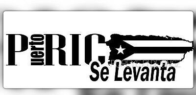 Puerto Rico  (SE LEVANTA) Sticker  Color White and other Colors Available