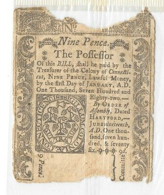 June 19, 1776 Colony Connecticut Colonial Currency = NINE PENCE