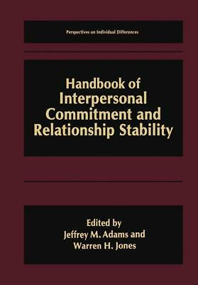 Handbook of Interpersonal Commitment and Relationship Stability Jeffrey M.  ...