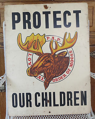 Loyal Order Of Moose sign Protect are Children