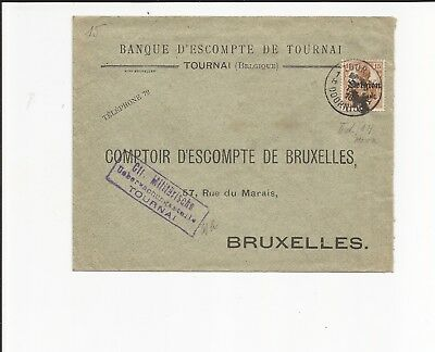 DB 1. WK Belgien / TOURNAI 1 H Belg.-K1 1916 a. Bank-Vordr.-Brief m. 15 C. (Zw.